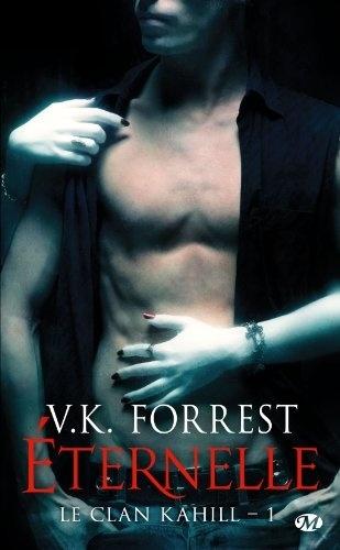 Le clan Kahill tome 1 : Eternelle de V.K Forrest Book_coverfull_tmp_196113