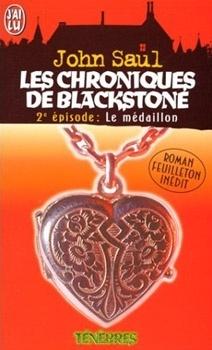 Couverture de Les chroniques de blackstone t.2 ; le médaillon