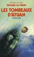 Le Cycle de Terremer, Tome 2 : Les Tombeaux d'Atuan