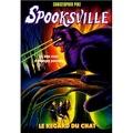 SpooksVille, Tome 10 : Le regard sur chat