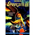 SpooksVille, Tome 11 : Les échappés de la préhistoire