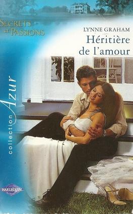 Couverture du livre : Secrets et Passions, Tome 1 : Héritière de l'amour