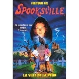 Couverture du livre : SpooksVille, Tome 1 : La ville de la peur