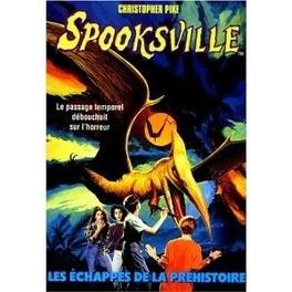 Couverture du livre : SpooksVille, Tome 11 : Les échappés de la préhistoire