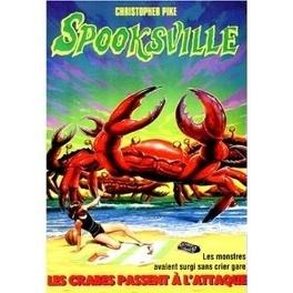 Couverture du livre : SpooksVille, Tome 18 : Les crabes passent à l'attaque