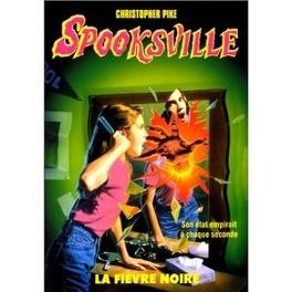 Couverture du livre : SpooksVille, Tome 20 : La Fièvre noire