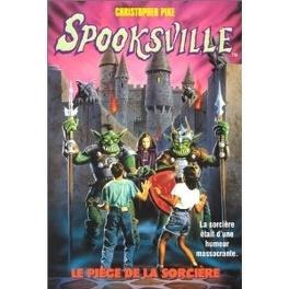 Couverture du livre : SpooksVille, Tome 6 : Le piège de la Sorcière