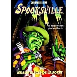 Couverture du livre : SpooksVille, Tome 8 : Les sortilèges de la forêt