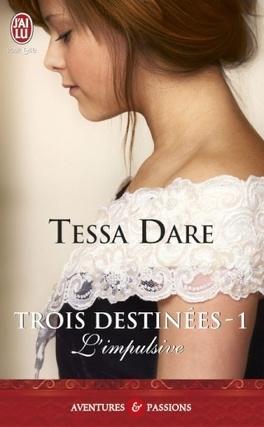 Couverture du livre : Trois destinées, Tome 1 : L'Impulsive