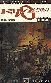 Couverture du livre : Bohème, tome 2 : Revolutsya