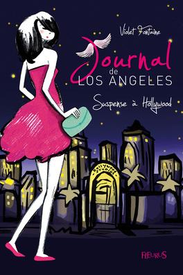 Couverture du livre : Journal de Los Angeles, Tome 2 : Suspense à Hollywood