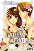 Dangereuse Attraction, Tome 2