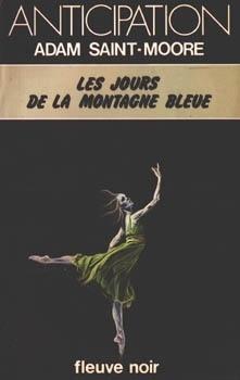 Couverture du livre : FNA -980- Chroniques de l'ère du Verseau, tome 2 : Les Jours de la montagne bleue