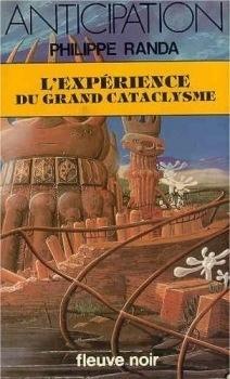 Couverture du livre : FNA -1066- L'Expérience du grand cataclysme