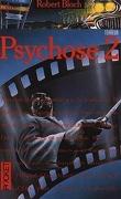 Psychose, Tome 2 : Psychose 2