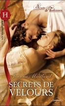 Secrets & Trahisons, Tome 1 : Secrets de velours