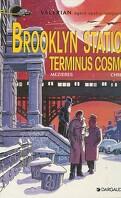 Valérian, agent spatio-temporel, tome 10 : Brooklyn Station terminus cosmos