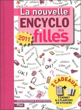 Couverture du livre : La nouvelle encyclopédie des filles (édition 2011)