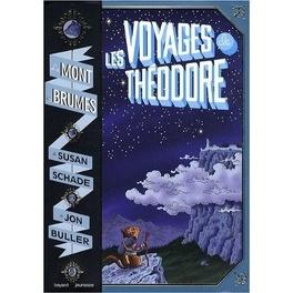 Couverture du livre : Le mont des brumes, Tome 1 : Les voyages de Théodore