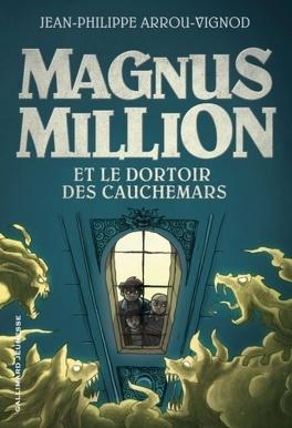 Couverture du livre : Magnus Million et le dortoir des cauchemars