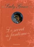 Lady Grace, Tome 8 : Le secret du fantôme