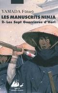 Les manuscrits Ninja, tome 2 : Les sept guerrières du clan Hori