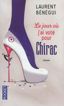 Couverture du livre : Le jour où j'ai voté pour Chirac