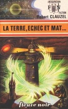 Couverture du livre : FNA -744- La Terre, échec et mat