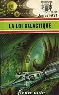 FNA -725- La loi galactique