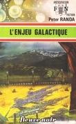 FNA -698- L'enjeu galactique