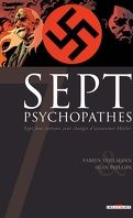 Sept, tome 1 : Sept psychopathes