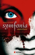 Symfonia, Tome 1 : Ouverture