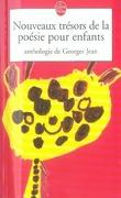 nouveaux trésors de la poésie pour enfants