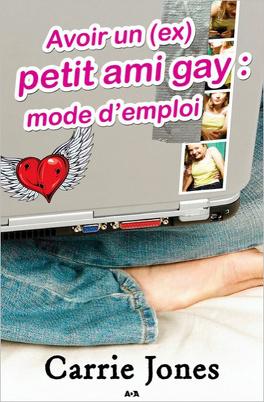 Couverture du livre : Avoir un (ex) petit ami gay : mode d'emploi