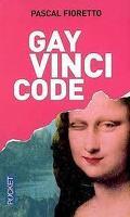 Gay Vinci Code : Pasticherie fine