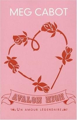 Couverture du livre : Avalon High : Un amour légendaire