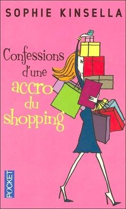 Couverture du livre : Confessions d'une accro du shopping