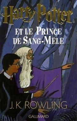 Couverture de Harry Potter, Tome 6 : Harry Potter et le Prince de Sang-Mêlé