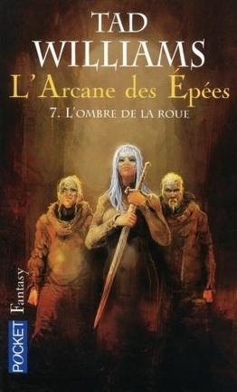 Couverture du livre : L'Arcane des épées, tome 7 : L'ombre de la roue