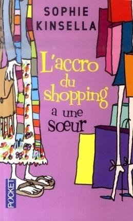 Couverture du livre : L'accro du shopping a une soeur
