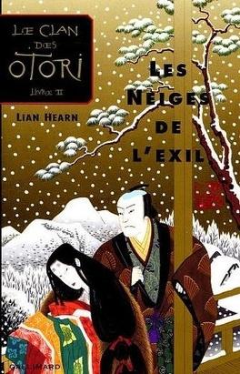 Couverture du livre : Le Clan des Otori, Tome 2 : Les Neiges de l'exil