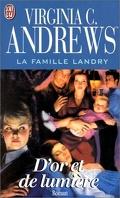 La famille Landry, tome 3 : D'or et de lumière