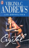 Les Orphelines, tome 2 : Crystal