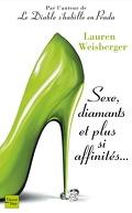 Sexe, Diamants et Plus si Affinités