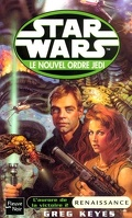Star Wars - le Nouvel Ordre Jedi, tome 8 : L'Aurore de la victoire - 2 : Renaissance