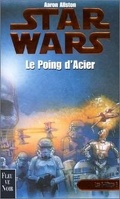 Star Wars - Les X-Wings, Tome 6 : Le poing d'acier