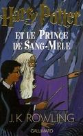 Harry Potter, Tome 6 : Harry Potter et le Prince de Sang-Mêlé
