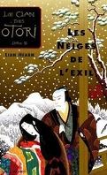 Le Clan des Otori, Tome 2 : Les Neiges de l'exil