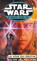Star Wars - le Nouvel Ordre Jedi, tome 14 : La Voie du destin