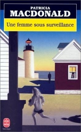 Couverture du livre : Une femme sous surveillance